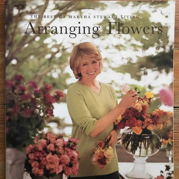 Martha Stewart Arranging Flowers Paperback